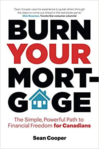 Burn Your Mortage - Sean Cooper